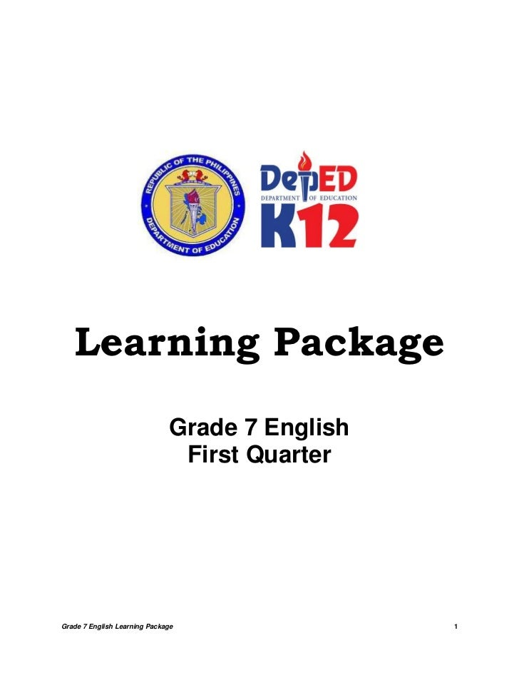 Learning Package                              Grade 7 English                               First QuarterGrade 7 English L...
