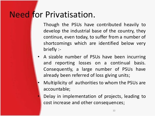 privatization in india The economy of india had undergone significant policy shifts in the beginning of the 1990s this new model of economic reforms is commonly known as the lpg or liberalisation, privatisation and globalisation model.