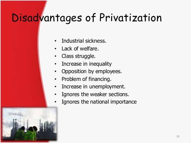 demerits of privatisation of education Privatisation of higher education in india – case for and against the private initiative in education, especially higher education is not altogether new to india.