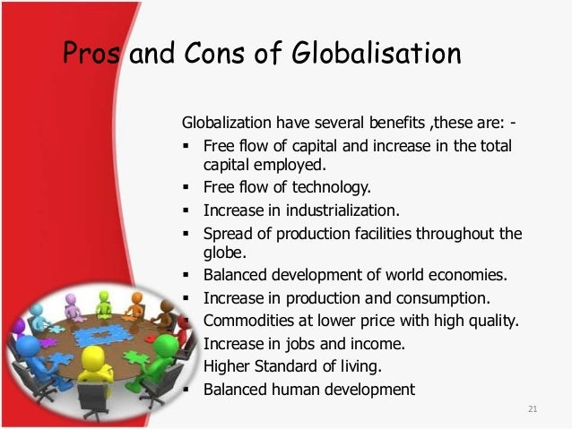 the benefits and drawbacks of globalization essay Globalization has since forced all the other emirates to take initiatives towards  protecting all features of the arabian culture globalization can  this paper is  aims to scrutinize the pros and cons of globalization on uae  order creative  essay.