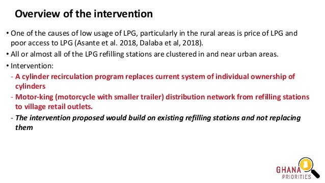Overview of the intervention • One of the causes of low usage of LPG, particularly in the rural areas is price of LPG and ...