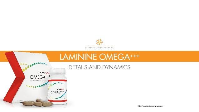 LAMININE OMEGA+++ DETAILS AND DYNAMICS http://www.laminineomega.com/