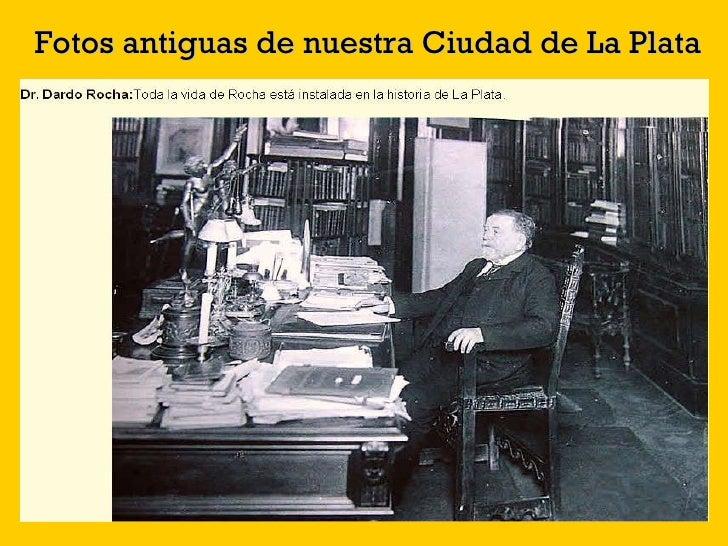 Fotos antiguas de nuestra Ciudad de La Plata