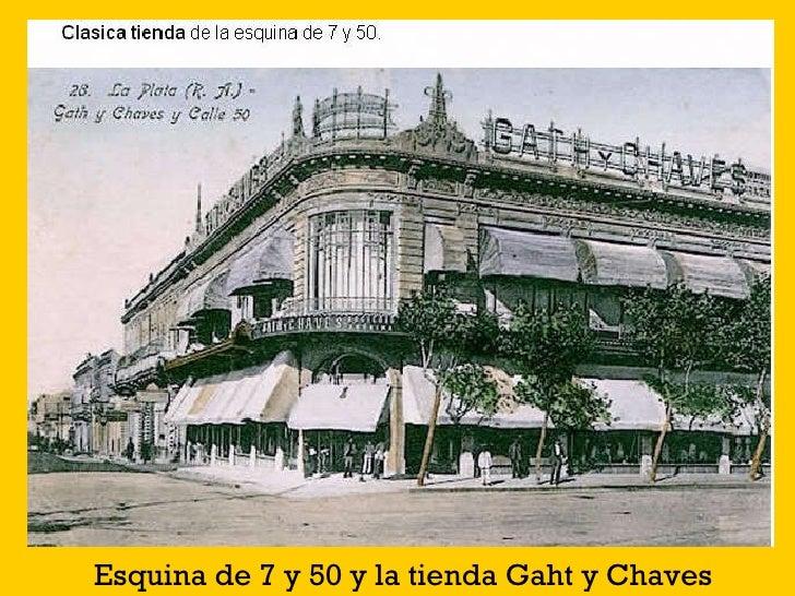 Esquina de 7 y 50 y la tienda Gaht y Chaves