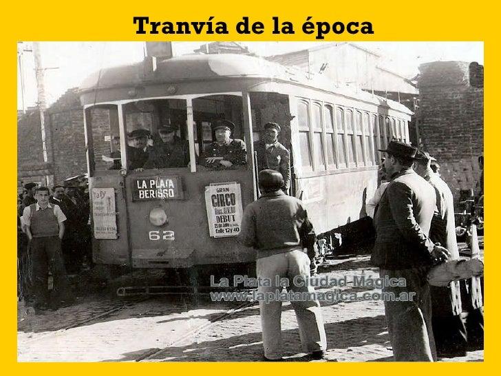 Tranvía de la época