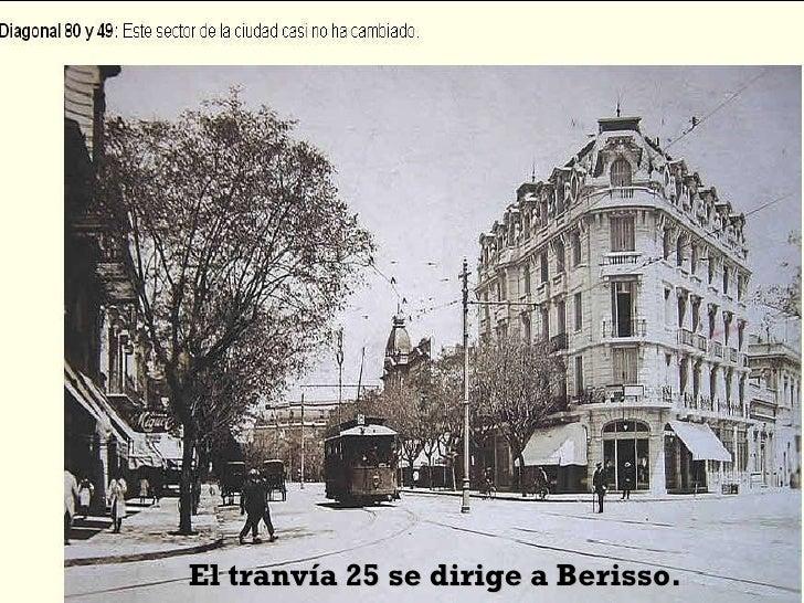 El tranvía 25 se dirige a Berisso.