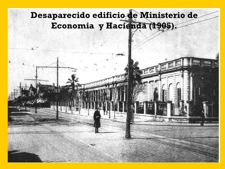 Desaparecido edificio de Ministerio de Economia  y Hacienda (1905).