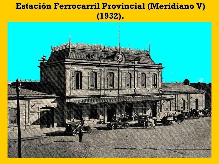 Estación Ferrocarril Provincial (Meridiano V) (1932).