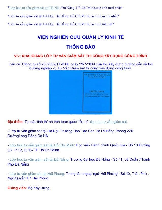 *Lớp học tư vấn giám sát tại Hà Nội, Đà Nẵng, Hồ Chí Minh,các tỉnh mới nhất**Lớp tư vấn giám sát tại Hà Nội, Đà Nẵng, Hồ C...