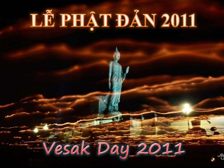 LễPhậtĐản 2011<br />LỄ PHẬT ĐẢN 2011<br />Vesak Day 2011<br />