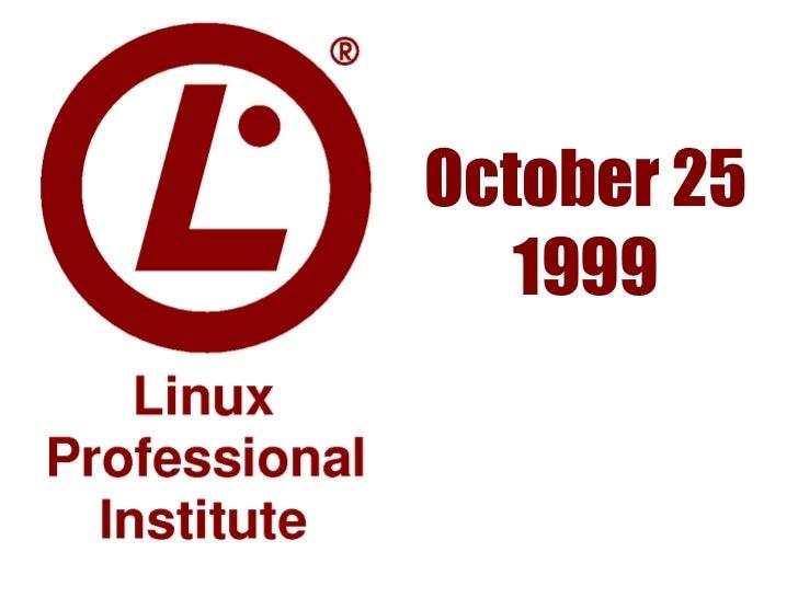 October 25   1999