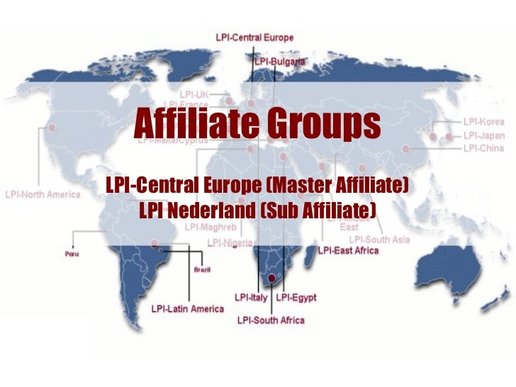 Affiliate GroupsLPI-Central Europe (Master Affiliate)    LPI Nederland (Sub Affiliate)