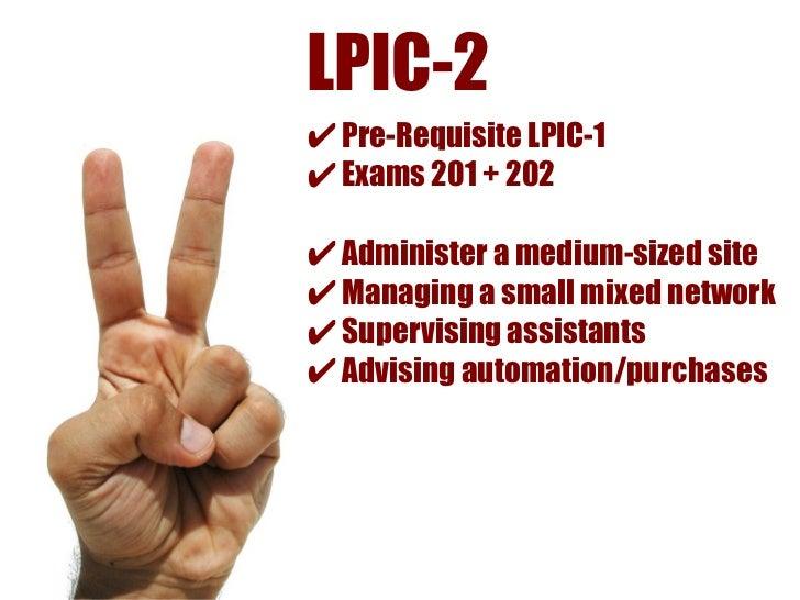 LPIC-3 Speciality    ✔ Specialty certification+    ✔ Pre-Requisite      LPIC-1 + LPIC-2 + LPIC-3 Core    ✔ LPI 302 - 306 e...