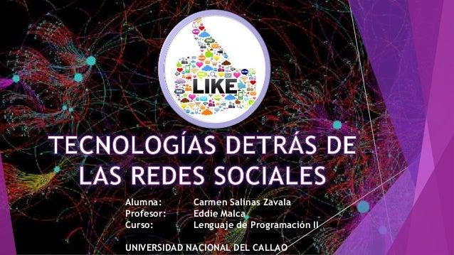 Alumna: Carmen Salinas Zavala Profesor: Eddie Malca Curso: Lenguaje de Programación II UNIVERSIDAD NACIONAL DEL CALLAO