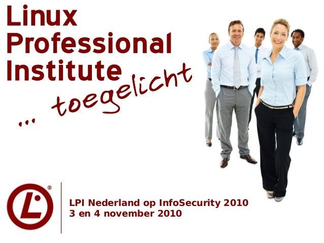 LPI Nederland op InfoSecurity 2010 3 en 4 november 2010