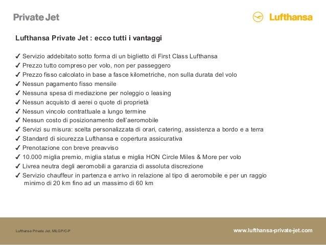 www.lufthansa-private-jet.comLufthansa Private Jet, MILGP/C-P ✔ Servizio addebitato sotto forma di un biglietto di First C...