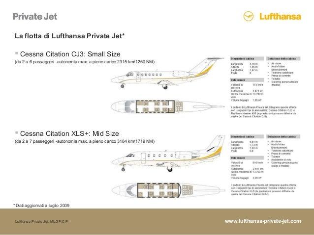 www.lufthansa-private-jet.comLufthansa Private Jet, MILGP/C-P La flotta di Lufthansa Private Jet* * Dati aggiornati a lugl...