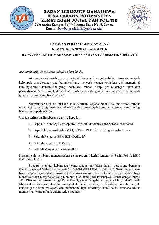 BADAN EKSEKUTIF MAHASISWA BINA SARANA INFORMATIKA KEMETERIAN SOSIAL DAN POLITIK Sekretariat Kampus B2 Jln.Kramat Raya No.1...