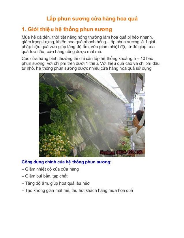 Lắp phun sương cửa hàng hoa qua 1. Giới thiêêu hêê thống phun sương Mùa hè đã đến, thời tiết nắng nóng thườn...
