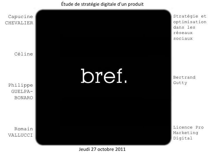 Étude de stratégie digitale d'un produit Capucine                                              Stratégie etCHEVALIER      ...