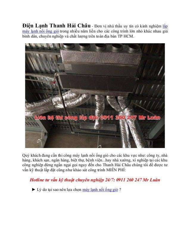 Điện Lạnh Thanh Hải Châu - Đơn vị nhà thầu uy tín có kinh nghiệm lắp máy lạnh nối ống gió trong nhiều năm liền cho các côn...