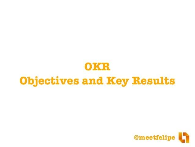 O que é OKR (Objectives and Key Results)? Slide 3
