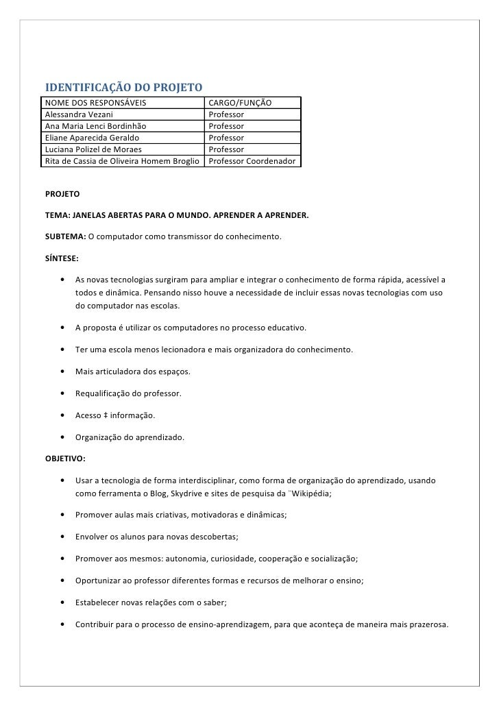 IDENTIFICAÇÃO DO PROJETONOME DOS RESPONSÁVEIS                      CARGO/FUNÇÃOAlessandra Vezani                          ...