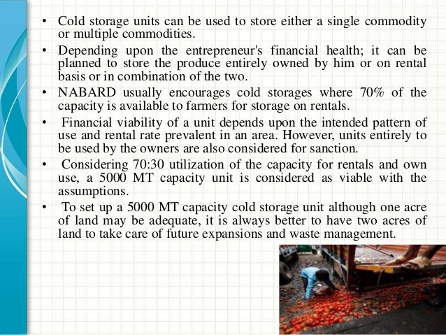 • Technology use for different cold storage