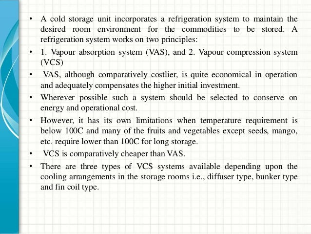 • Cost of cold storage • The following physical provisions with their costs are considered for a cold storage unit: • Land...