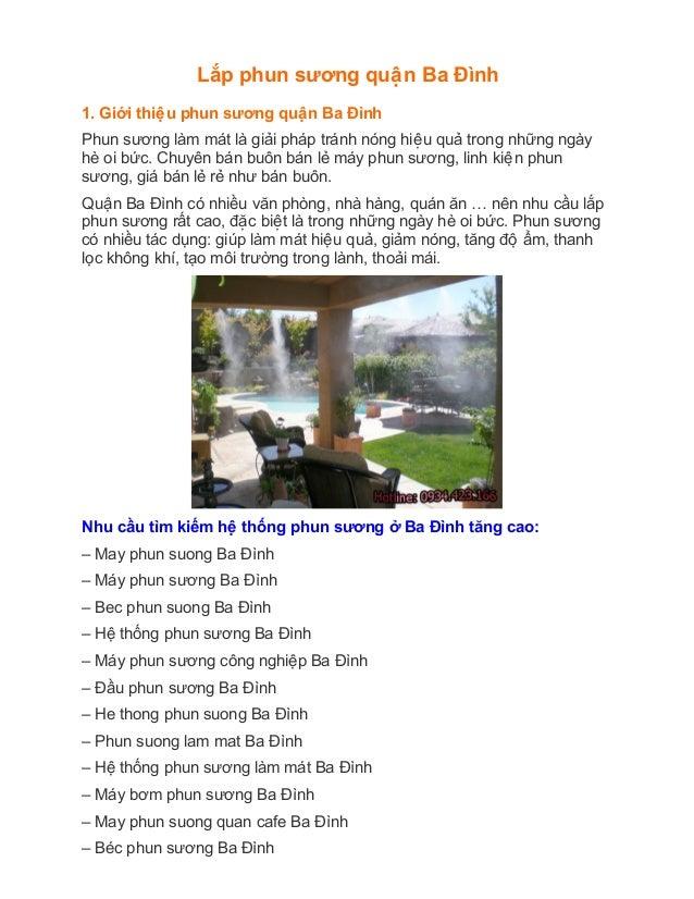 Lắp phun sương quâân Ba Đình 1. Giới thiêâu phun sương quâân Ba Đình Phun sương làm mát là giải pháp tránh nóng...