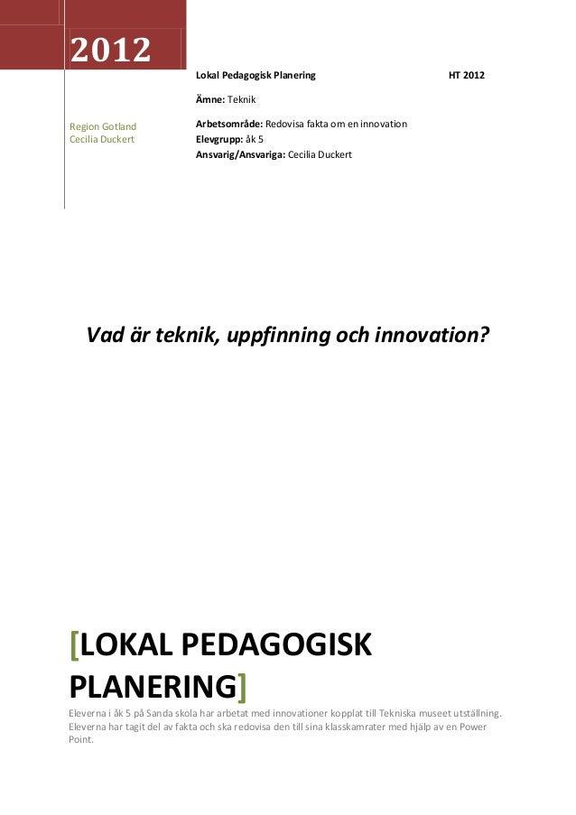 2012                         Lokal Pedagogisk Planering                                 HT 2012                           ...