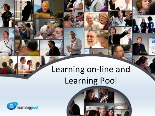 Learning on-line and   Learning Pool