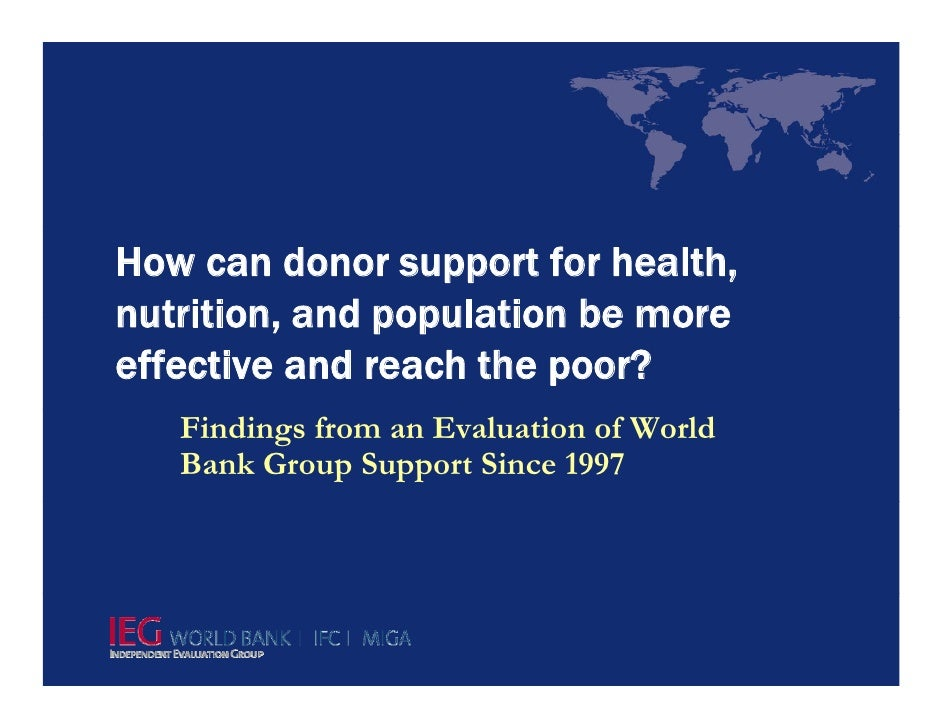 How can donor support for health, nutrition, nutrition and population be more effective and reach the poor?    Findings fr...
