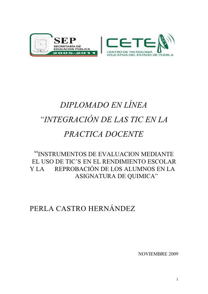 """DIPLOMADO EN LÍNEA   """"INTEGRACIÓN DE LAS TIC EN LA          PRACTICA DOCENTE   """"INSTRUMENTOS DE EVALUACION MEDIANTE EL USO..."""