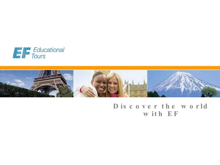 Discover the world with EF EF   Educational   Tours