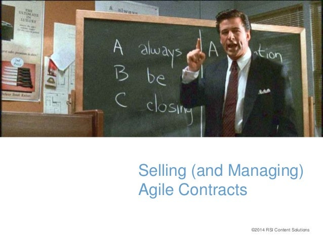 Selling (and Managing)  Agile Contracts  ©2014 RSI Content Solutions