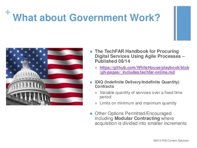 +  What about Government Work?   The TechFAR Handbook for Procuring  Digital Services Using Agile Processes –  Published ...