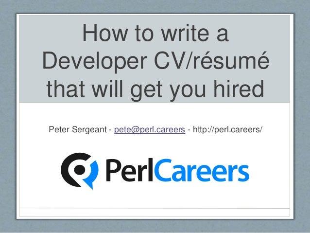 How To Write A Developer CV/résumé That Will Get You Hired Peter Sergeant  ...