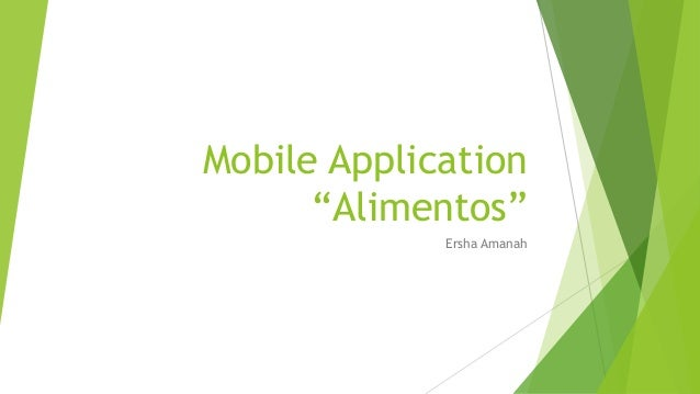 "Mobile Application  ""Alimentos""  Ersha Amanah"