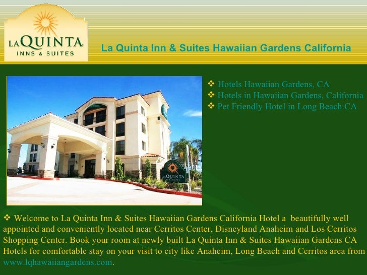 La Quinta Inn U0026 Suites Hawaiian Gardens California ...
