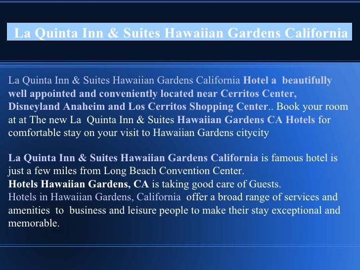 La Quinta Inn U0026 Suites Hawaiian Gardens California La Quinta Inn U0026 Suites Hawaiian  Gardens California ...