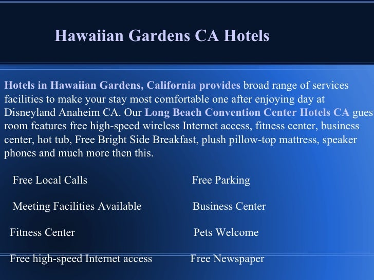 Hawaiian Gardens ...