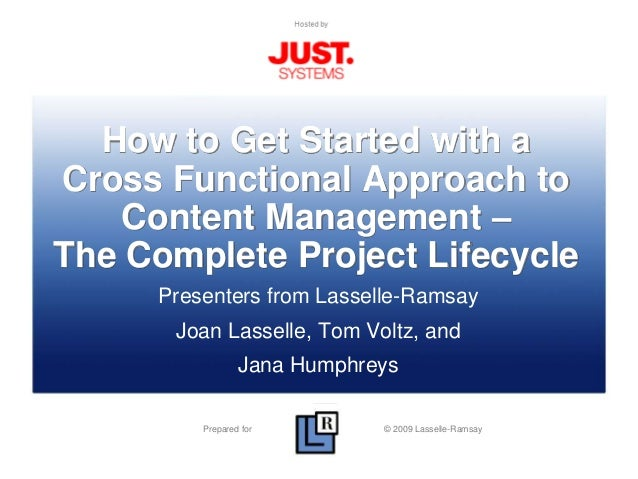 Prepared by © 2008 Lasselle-Ramsay Presented by Prepared for © 2009 Lasselle-Ramsay How to Get Started with a Cross Functi...