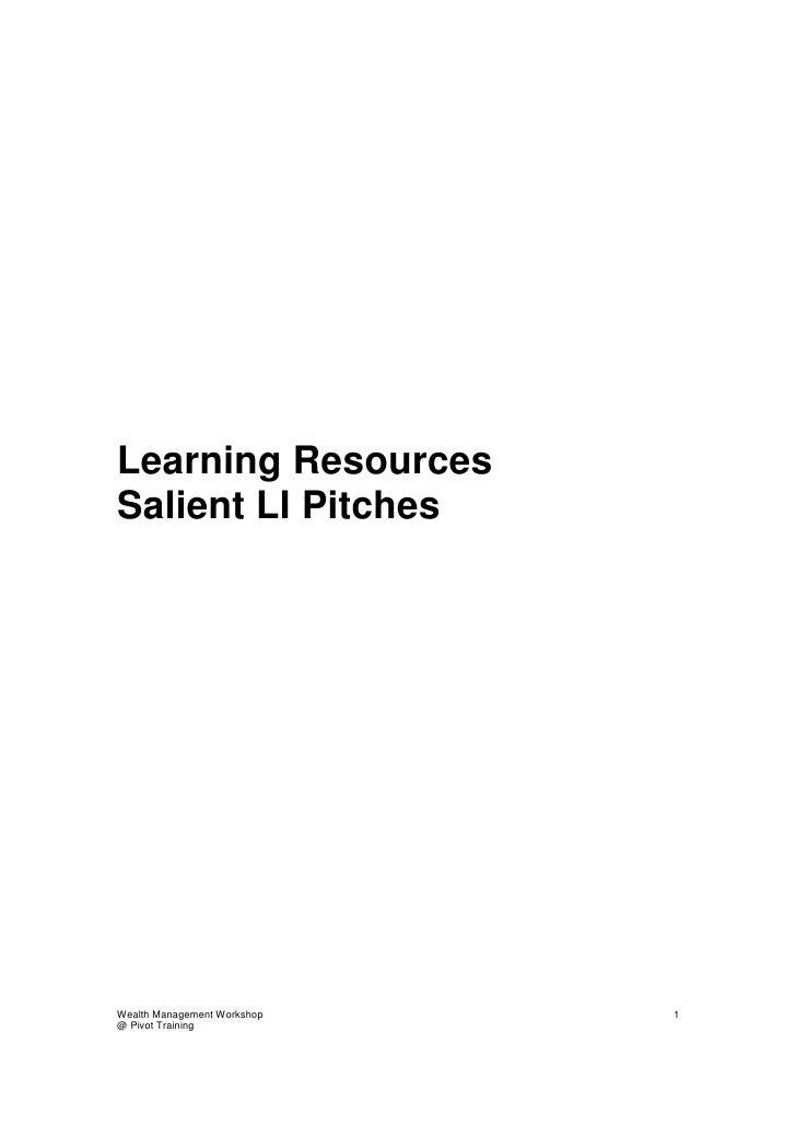 Learning Resources Salient LI Pitches     Wealth Management Workshop   1 @ Pivot Training
