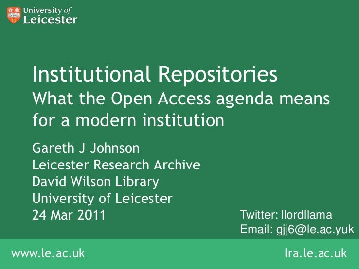 Institutional RepositoriesWhat the Open Access agenda means for a modern institution