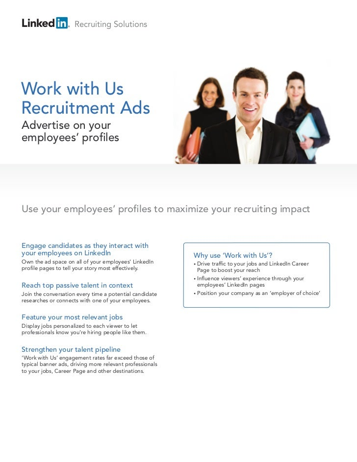 Recruiting SolutionsWork with UsRecruitment AdsAdvertise on youremployees' profilesUse your employees' profiles to maximiz...