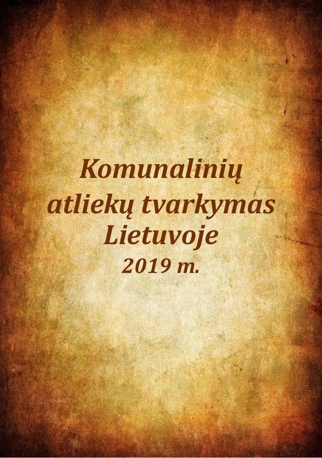 1 Komunalinių atliekų tvarkymas Lietuvoje 2019 m.