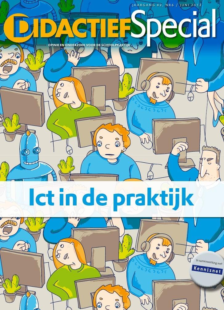 Ict in de praktijk                                                JAARGANG 42, NR6 / JUNi 2012   OPINIE EN ONDERZOEK VOOR ...