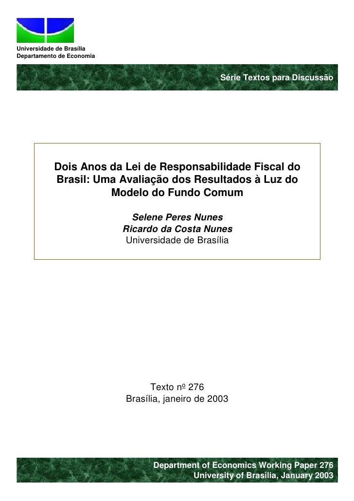 Universidade de Brasília Departamento de Economia                                                     Série Textos para Di...