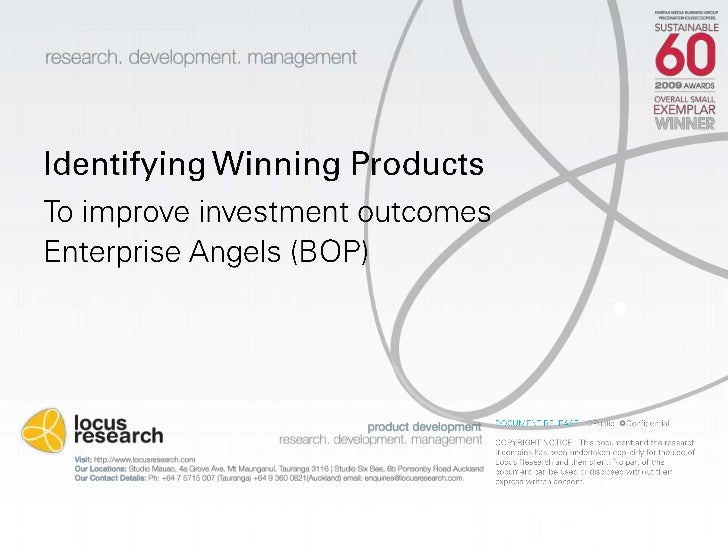Identifying Winning Products	<br />To improve investment outcomes<br />Enterprise Angels (BOP)<br />